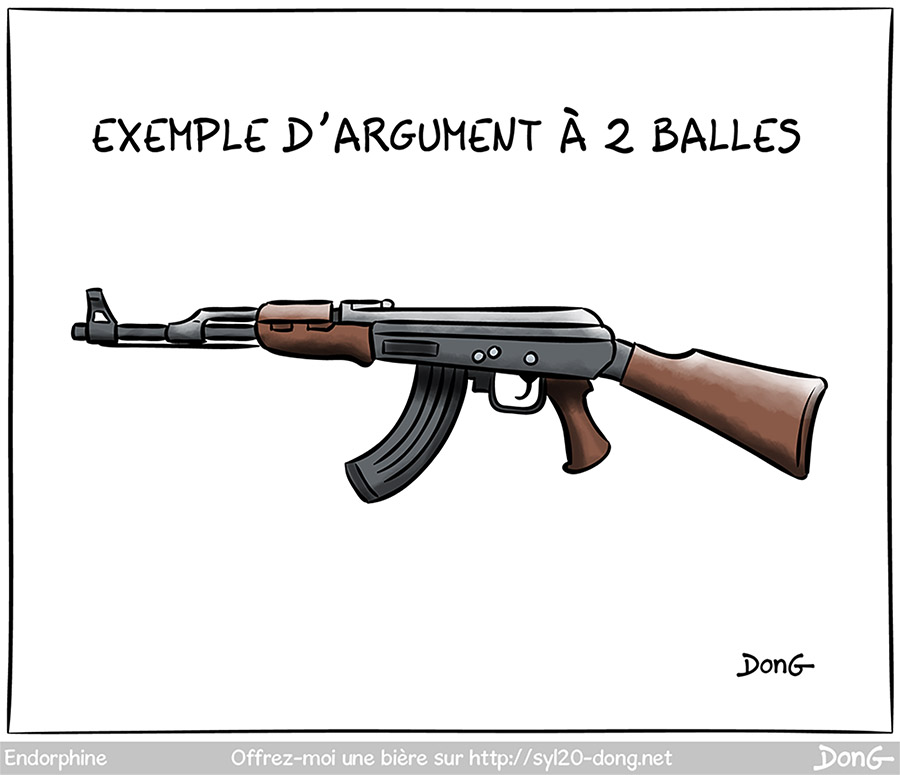 """Argument à 2 balles - Dessin d'un fusil mitrailleur Kalachnikov. Légende """"arguments à 2 balles""""."""